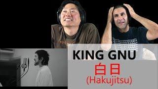 Reaction   King Gnu   白日