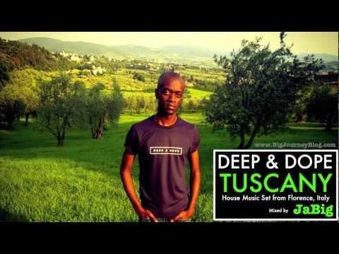 Deep Soulful House Music Sounds DJ Mix by JaBig [DEEP & DOPE Tuscany] + Playlist