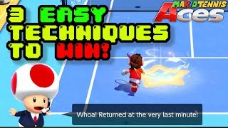 3 EASY TECHNIQUES TO WIN! | Mario Tennis Aces