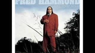 Fred Hammond - Lord Your Grace