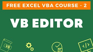 Free Excel VBA Course #2 -  Introduction to the VB Editor (Visual Basic Editor)