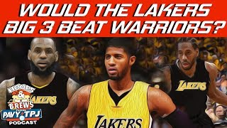 Would Lakers New Big 3 Beat Warriors ? | Hoops N Brews