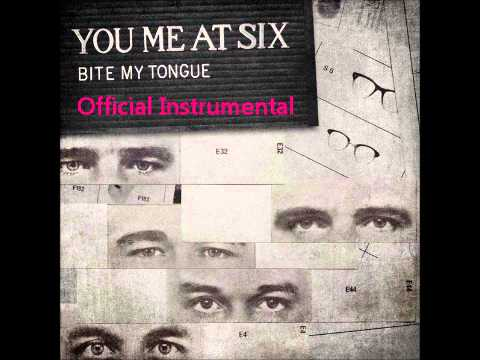You Me At Six - Bite My Tongue [Official Instrumental]
