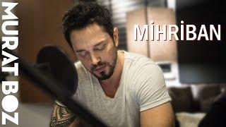 Murat Boz – Mihriban