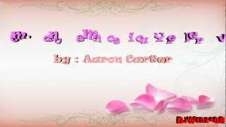 I'm Gonna Miss You Forever - Aaron Carter (Lyrics by DjWenz) [HD]