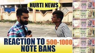 HURTI NEWS - REACTION OF SURATIS ON 500-1000 NOTE BAN|DUDE SERIOUSLY