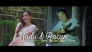 Download lagu Dara Ayu Ft Bajol Ndanu Madu Dan Racun Mp3