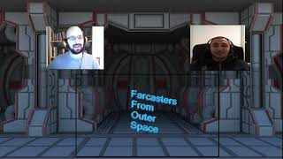Farcasters (From Outer Space) Podcast Episode 8