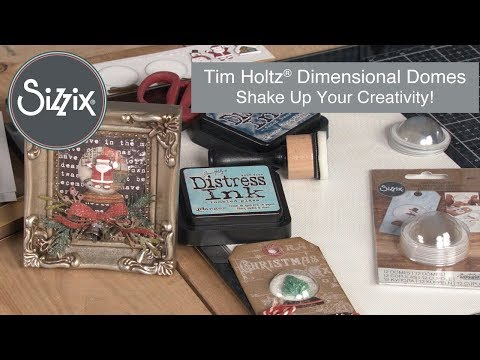 Dimensional Domes with Tim Holtz! | Sizzix