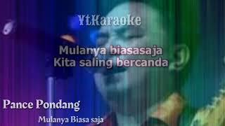 Karaoke Pance Pondang Mulanya Biasa Saja - YtKaraoke