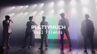 PRETTYMUCH | Real Friends Letra En Español