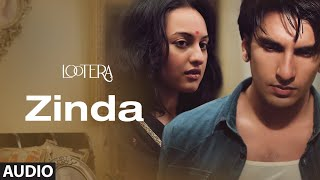 Zinda Full Audio | Lootera | Ranveer Singh, Sonakshi Sinha | Amit Trivedi | Amitabh Bhattacharya - Download this Video in MP3, M4A, WEBM, MP4, 3GP