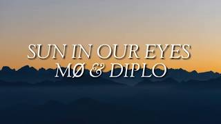 MØ, Diplo   Sun In Our Eyes