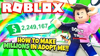 How To Make Millions In Adopt Me New Adopt Me Easy Money Making