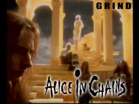 Alice In Chains - Grind (original)