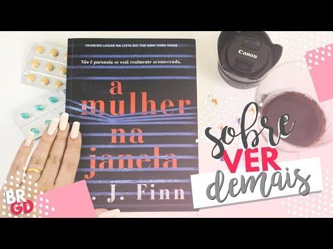 A Mulher na Janela (A. J. Finn) | Resenha | Borogodó