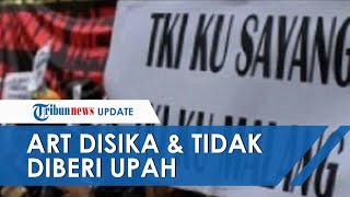 ART Asal Jawa Timur Disiksa Majikannya dan Tidak Diberikan Upah di Malaysia