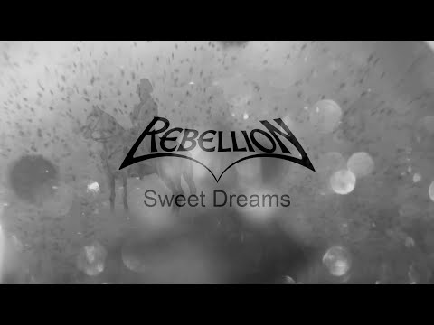 REBELLION - Sweet Dreams (Lyric Video)