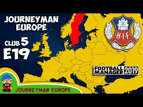 FM19 Journeyman - C5 EP19 - Helsingborgs IF Sweden - A Football Manager 2019 Story