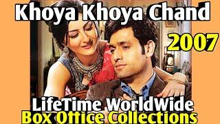 KHOYA KHOYA CHAND 2007 Bollywood Movie LifeTime