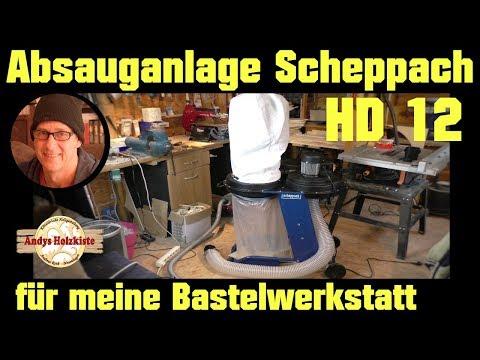 Scheppach HD12 Absauganlage | Aufbau und erste Erfahrungen