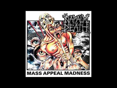 Napalm Death  - Mass Appeal Madness (Official Audio)