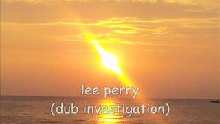 lee perry dub investigation