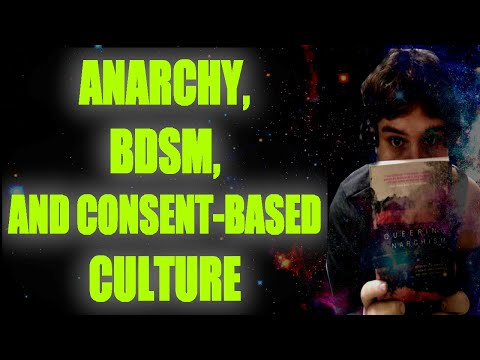 Anarchy, BDSM, & Consent-Based Culture   Working Class Reading Rainbow