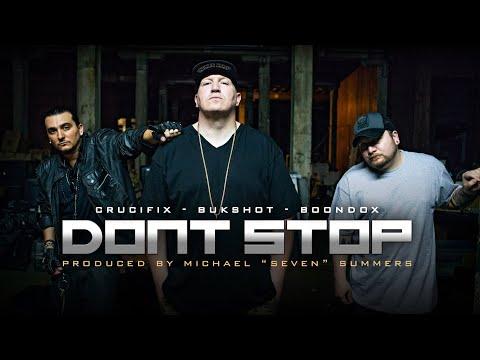 Don't Stop (Boondox, Bukshot, & Crucifix)