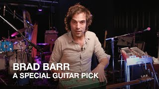 Brad of Barr Brothers shows us his special pick!