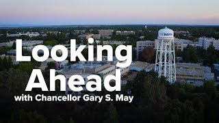 Chancellor May: Looking Ahead