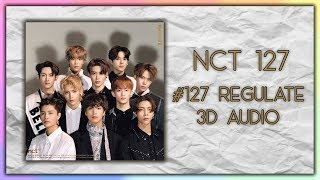 Gambar cover NCT 127 – NCT #127 Regulate – The 1st Album Repackage 3D AUDIO (USE HEADPHONES)