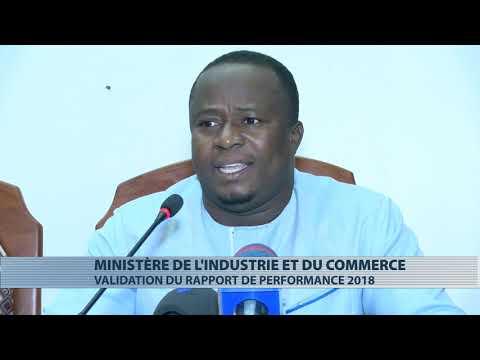 Le rapport de performance 2018 du ministère de l'industrie et du commerce validé Le rapport de performance 2018 du ministère de l'industrie et du commerce validé