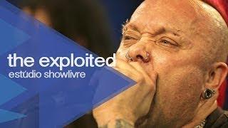 """Was it me"" - The Exploited no Estúdio Showlivre 2013"