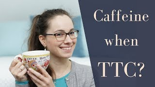 Should you quit caffeine when trying to conceive?