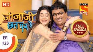 Jijaji Chhat Per Hai - Ep 123 - Full Episode - 28th June, 2018
