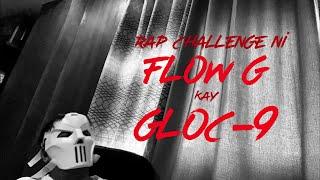 24Bars Rap Challenge ni Flow G kay Gloc-9