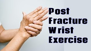 Post Fracture Wrist Exercise | Pain after cast removal || Wrist Pain Treatment ||