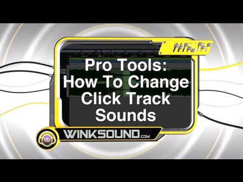 Pro Tools: How To Change Click Track Sounds | WinkSound