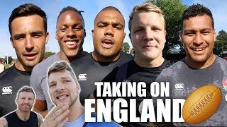 Taking On The England Rugby Team!