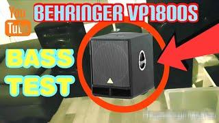Behringer vp1800s | Bass test extrem✔
