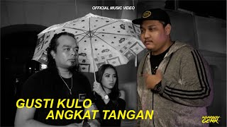 Download lagu Ndarboy Genk Gusti Kulo Angkat Tangan Mp3