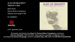 ALAN LEE BRACKETT - Shell Of A Man (Out-Sider Music)