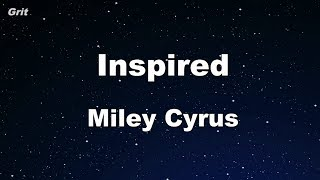 Inspired - Miley Cyrus Karaoke 【No Guide Melody】 Instrumental