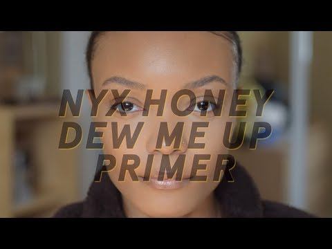 NYX Honey Dew Me Up Primer Review | Alicia Fuller