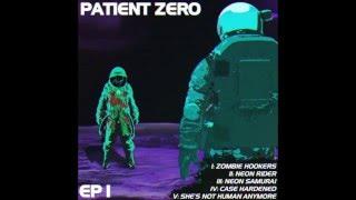 Patient Zero - Neon Rider