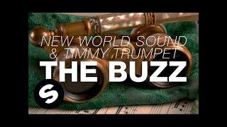 New World Sound & Timmy Trumpet   The Buzz (Original Mix)
