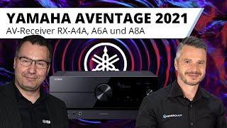 Die besten Yamaha AV-Receiver aller Zeiten im Überblick. Yamaha AVENTAGE RX-A4A, RX-A6A und RX-A8A