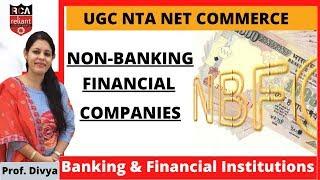 Non-Banking Financial Companies    Banking & Financial Institutions    UGC NTA NET June 2020