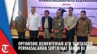 Penandatanganan MoU oleh Kementerian ATR dan Optimisme pada Target Penerbitan Sertifikat Tanah